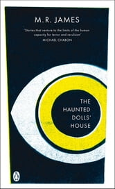 The Haunted Dolls' House ebook by M. R. James