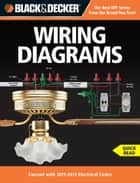 Black & Decker Wiring Diagrams - Current with 2011-2013 Electrical Codes ebook by Editors of CPi