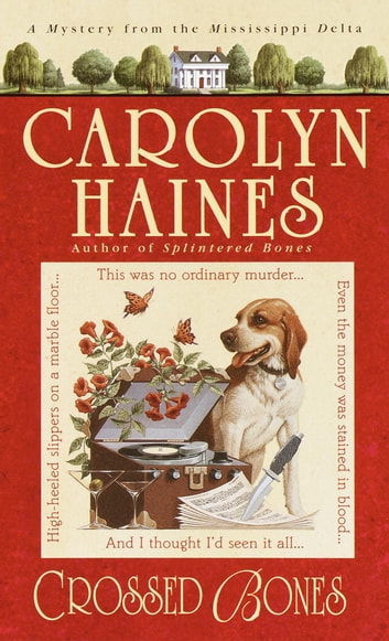 Crossed Bones ebook by Carolyn Haines