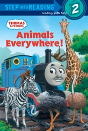 Animals Everywhere! (Thomas & Friends) ebook by Richard Courtney,W. Awdry