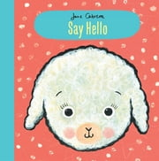 Jane Cabrera: Say Hello ebook by Jane Cabrera