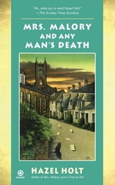 Mrs. Malory and Any Man's Death ebook by Hazel Holt