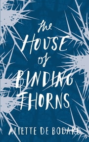 ebook The House of Binding Thorns de Aliette de Bodard