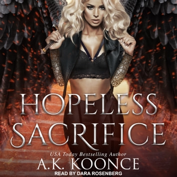 Hopeless Sacrifice audiobook by A.K. Koonce