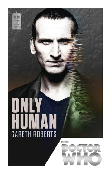 Doctor Who: Only Human - 50th Anniversary Edition ebook by Gareth Roberts