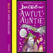 Awful Auntie audiobook by David Walliams
