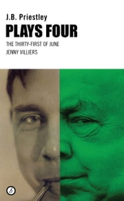 Priestley Plays Four ebook by J.B. Priestley