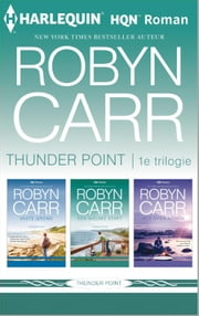 Thunder Point 1e trilogie ebook by Robyn Carr, Helena Wiedijk, Sonja van Toorn,...