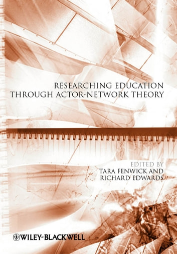Researching Education Through Actor-Network Theory ebook by