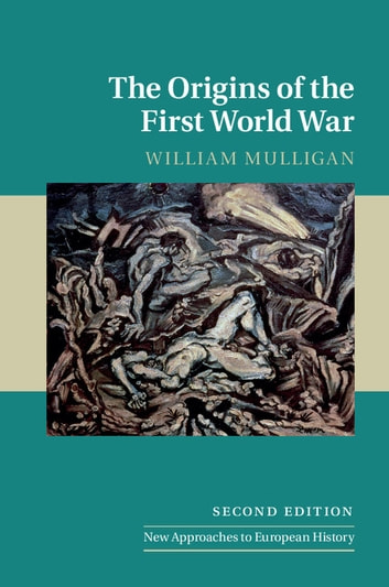 exploring the origins of the first world war
