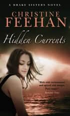 Hidden Currents - Number 7 in series ebook by