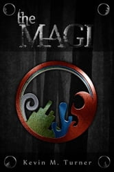 The Magi ebook by Kevin M. Turner