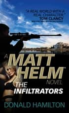 Matt Helm - The Infiltrators ebook by Donald Hamilton