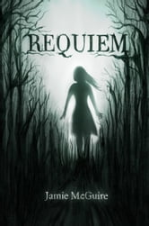 Requiem ebook by Jamie McGuire