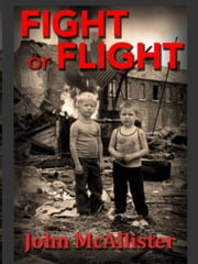 Fight or Flight - Jimmy and Doc ebook by John McAllister