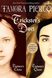 Trickster's Duet ebook by Tamora Pierce