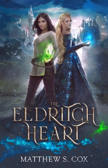 The Eldritch Heart ebook by Matthew Cox