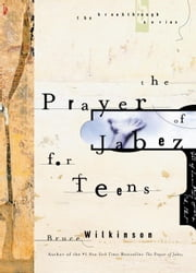 The Prayer of Jabez for Teens ebook by Bruce Wilkinson