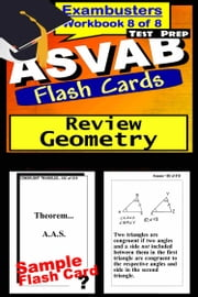 ASVAB Test Prep Geometry Review--Exambusters Flash Cards--Workbook 8 of 8 - ASVAB Exam Study Guide ebook by ASVAB Exambusters