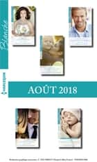 10 romans Blanche (n°1381 à 1385 - Août 2018) ebook by
