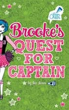 Brooke's Quest for Captain ebook by Jennifer Lynn Jones