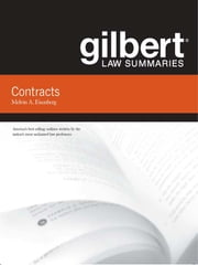 Gilbert Law Summaries on Contracts, 14th ebook by Melvin Eisenberg