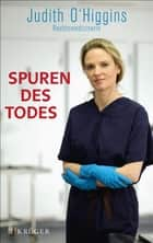 Spuren des Todes ebook by Judith O'Higgins, Fred Sellin
