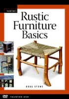 Rustic Furniture Basics ebook by Doug Stowe