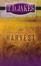 The Harvest ebook by T. D. Jakes
