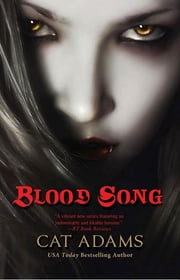 Blood Song ebook by Cat Adams