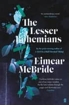 The Lesser Bohemians eBook by Eimear McBride