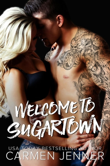 Welcome to Sugartown - Sugartown, #1 ebook by Carmen Jenner