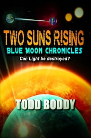 Two Suns Rising ebook by Todd Boddy