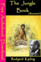 The jungle book [ Illustrated ] ebook by Rudyard Kipling