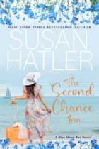 The Second Chance Inn ebook by Susan Hatler