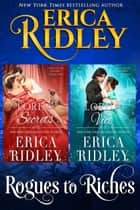 Rogues to Riches (Books 5-6) - Two Regency Romances ebook by Erica Ridley