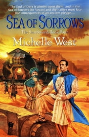 Sea of Sorrows - The Sun Sword #4 ebook by Michelle West
