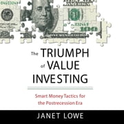 The Triumph Value Investing - Smart Money Tactics for the Post-Recession Era audiobook by Janet Lowe