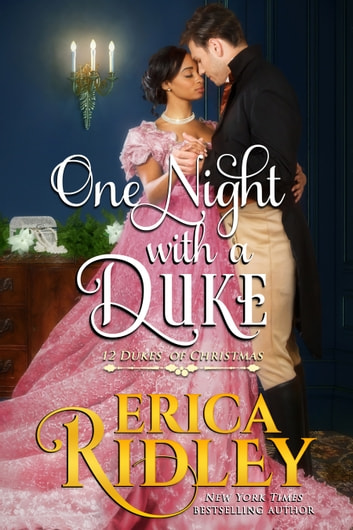 One Night with a Duke - A Regency Christmas Romance ebook by Erica Ridley