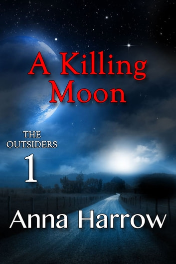 A Killing Moon ebook by Anna Harrow