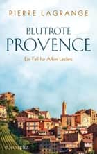 Blutrote Provence ebook by Pierre Lagrange