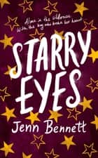 Starry Eyes ebook by Jenn Bennett