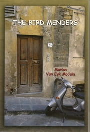 The Bird Menders ebook by Marian McCain