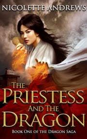 The Priestess and the Dragon ebook by Nicolette Andrews