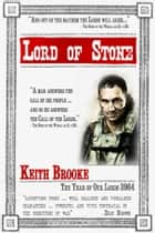 Lord of Stone ebook by Keith Brooke