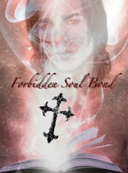Forbidden Soul Bond ebook by Beth Wright