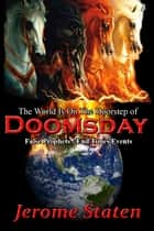 The World Is On The Doorstep Of Doomsday ebook by Jerome Staten