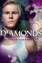 Diamonds - Life According to Maps ebook by Nash Summers