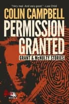 Permission Granted ebook by Colin Campbell