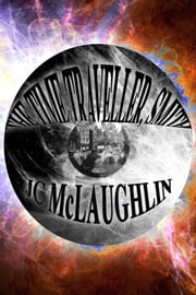 The Time Traveller, Smith ebook by JC McLaughlin